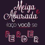 ⏤͟͞†Meigas & Abusadas⸸>>🏳️🌈