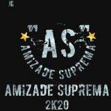 Amizades Supremas 2K20 💫